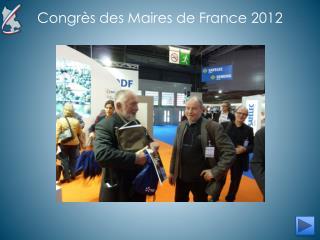 Congrès des Maires de France 2012