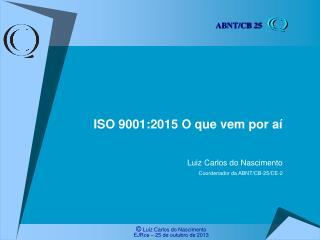 ISO 9001:2015 O que vem por aí