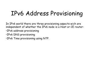 IPv6 Address Provisioning