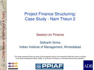 Project Finance Structuring:  Case Study - Nam Theun 2