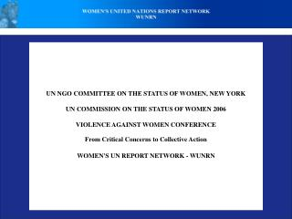 UN NGO COMMITTEE ON THE STATUS OF WOMEN, NEW YORK UN COMMISSION ON THE STATUS OF WOMEN 2006