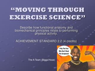 """MOVING THROUGH EXERCISE SCIENCE"""