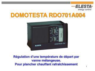 DOMOTESTA RDO701A004