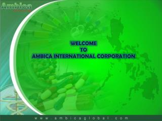 WELCOME TO AMBICA INTERNATIONAL CORPORATION