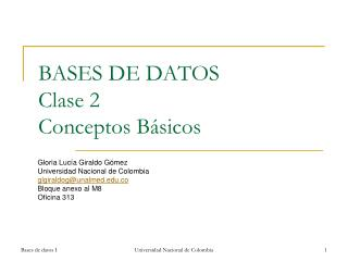 BASES DE DATOS Clase 2 Conceptos B á sicos