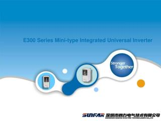 E300 Series Mini-type Integrated Universal Inverter