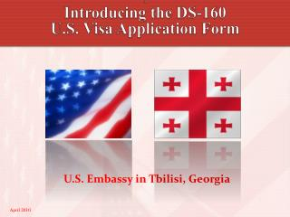 A Introducing the DS-160  U.S. Visa Application Form