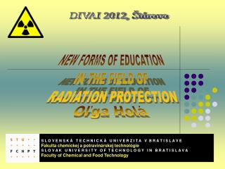 NEW FORMS OF EDUCATION  IN THE FIELD OF  RADIATION PROTECTION