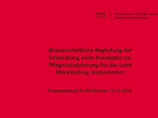 Projektzeitraum 01.05.2014 bis 15.12.2014