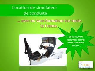 Location de simulateur  de conduite