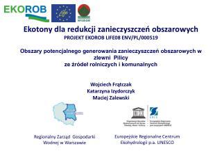 Europejskie Regionalne Centrum Ekohydrologii p.a.  UNESCO