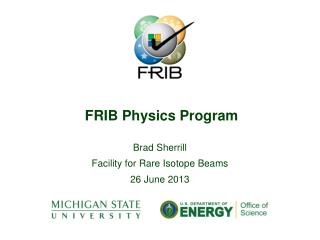 FRIB Physics Program