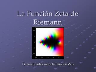 La Función Zeta de Riemann