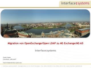 """Frank Friebe Consultant """"Microsoft"""" frank.friebe@interface-systems.de"""