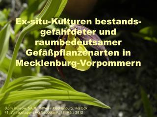 Björn Russow, NABU Mittleres Mecklenburg, Rostock 41. Vortragstagung AG Geobotanik, 17. März 2012