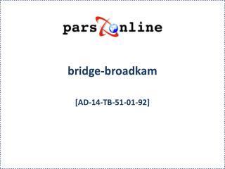 bridge-broadkam