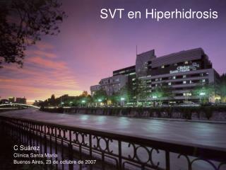 SVT en Hiperhidrosis