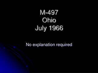M-497 Ohio  July 1966