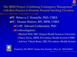 The MISS Project: Combining Contingency Management with Best Practice to Promote Prenatal Smoking Cessation