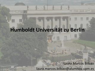 Humboldt Universität zu Berlin