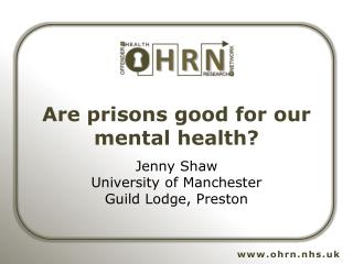 Are prisons good for our mental health?