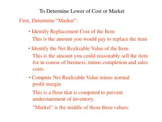 To Determine Lower of Cost or Market