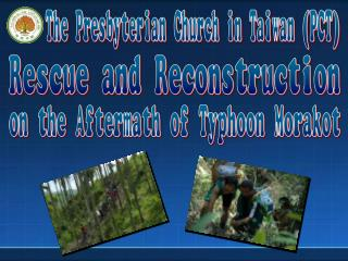 The First Stage of the PCT  Rescue and Settlement Mission