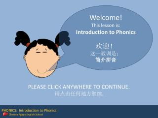 PHONICS:  Introduction to Phonics Chinese Agape English School