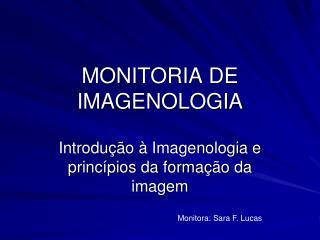 MONITORIA DE IMAGENOLOGIA