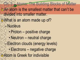 Ch. 3 � Atoms: The Building Blocks of Matter
