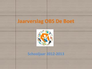 Jaarverslag OBS De Boet