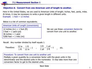 Objective A:  Convert from one American unit of length to another.