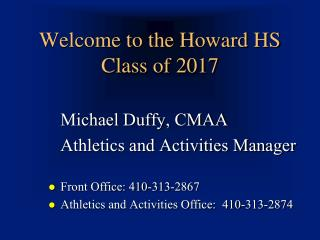 Welcome to the Howard HS Class of 2017