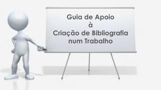 Guia  de  Apoio à  Criação  de  Bibliografia num Trabalho