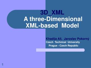 3D_XML  A three-Dimensional XML-based  Model