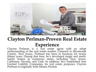 Clayton Perlman-Proven Real Estate Experience