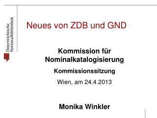Neues von ZDB und GND