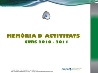 MEMÒRIA  D ' ACTIVITATS CURS 2010 - 2011