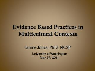 Evidence Based Practices in Multicultural Contexts