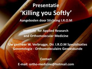 Presentatie ' Killing you Softly '