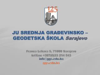 JU SREDNJA GRA ĐEVINSKO – GEODETSKA ŠKOLA Sarajevo