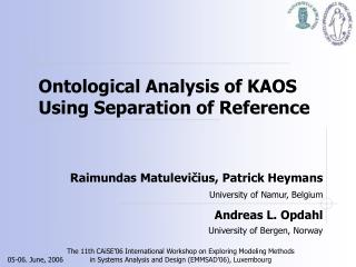 Ontological Analysis of KAOS Using Separation of Reference