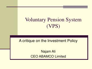 Voluntary Pension System VPS