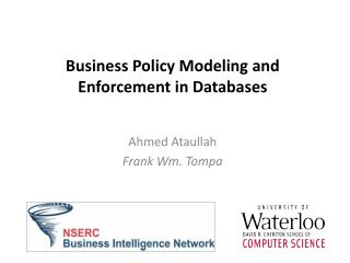 Business Policy Modeling and Enforcement in Databases