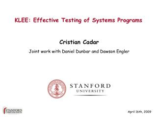 KLEE:  Effective  Testing of Systems Programs
