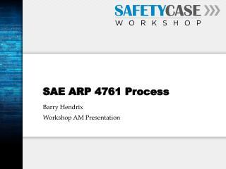 SAE ARP 4761 Process