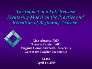 The Impact of a Full-Release Mentoring Model on the Practice and Retention of Beginning Teachers