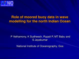 Role of moored buoy data in wave modelling for the north Indian Ocean