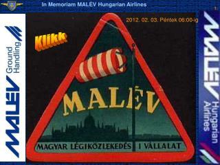 In Memoriam MALÉV Hungarian Airlines