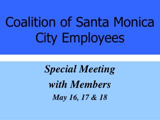 Coalition of Santa Monica City Employees
